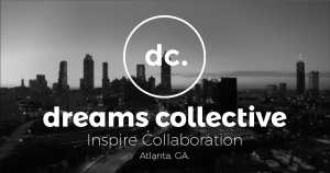 dreams collective - atlanta